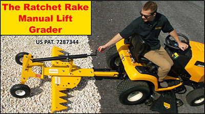 The Ratchet Rake Manual Lift Grader