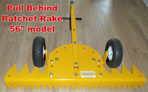 "Pull Behind Ratchet Rake 56"" Model"